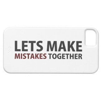 Lets Make Mistakes Together iPhone 5 Case