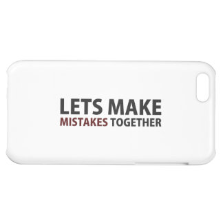 Lets Make Mistakes Together Cover For iPhone 5C