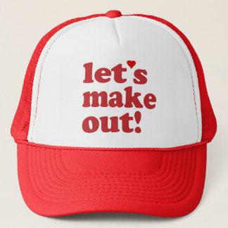 Let's Make Out Trucker Hat