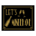 Let's Misbehave Party Poster print Art Deco