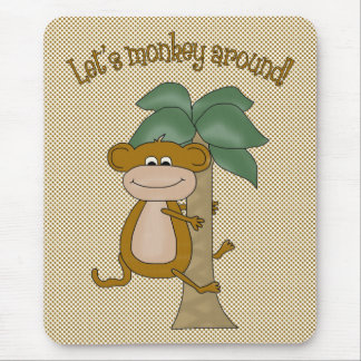 Lets Monkey Around Mouse Pad