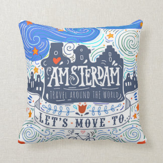 Let's Move To Amsterdam Cushion