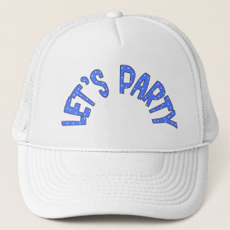 Lets Party  All Products Stuff Trucker Hat