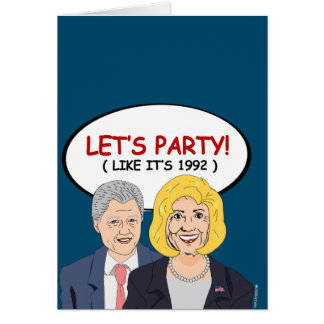 Let's Party like it's 1992 Greeting Card