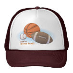 Let's play ball: baseball, basketball & football trucker hat
