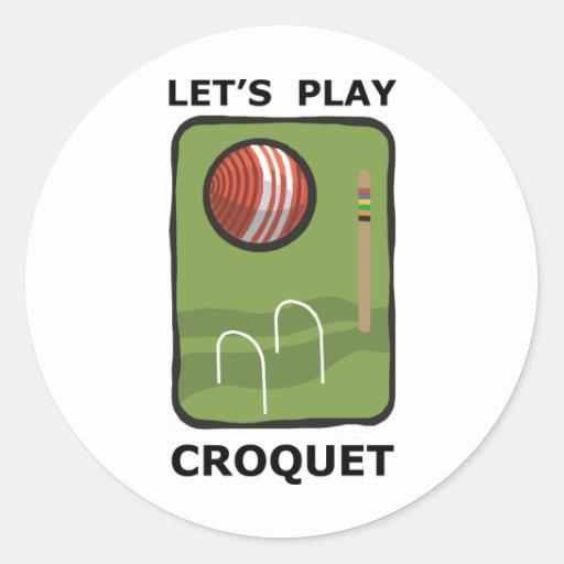 Let's Play Croquet Round Sticker