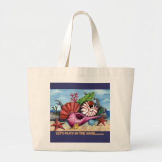Let's Play in the Sand..... Large Tote Bag