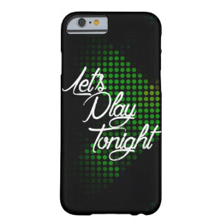Let's Play Tonight Barely There iPhone 6 Case