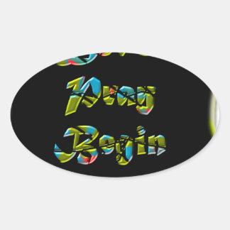 Lets Pray Begin black Design  for everyone Oval Sticker