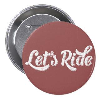 Let's Ride! 7.5 Cm Round Badge