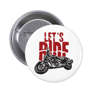 Lets Ride Motorcycle Design 6 Cm Round Badge