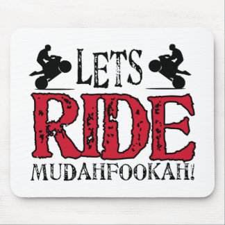 Lets Ride Mouse Pad