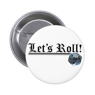 Let's Roll! 6 Cm Round Badge