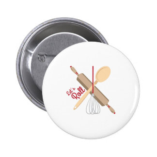 Lets Roll 6 Cm Round Badge