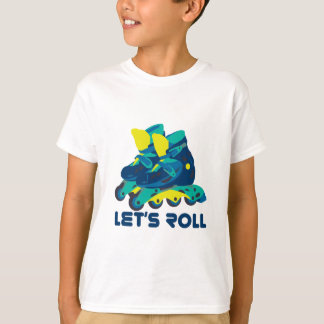 Let's Roll T-shirts
