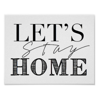 Let's Stay Home | Home Decor Poster