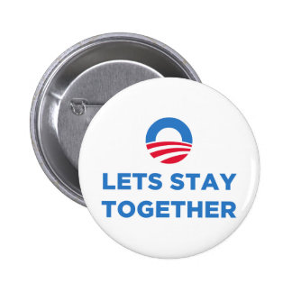 Let's Stay Together 6 Cm Round Badge