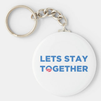 Let's Stay Together Basic Round Button Key Ring