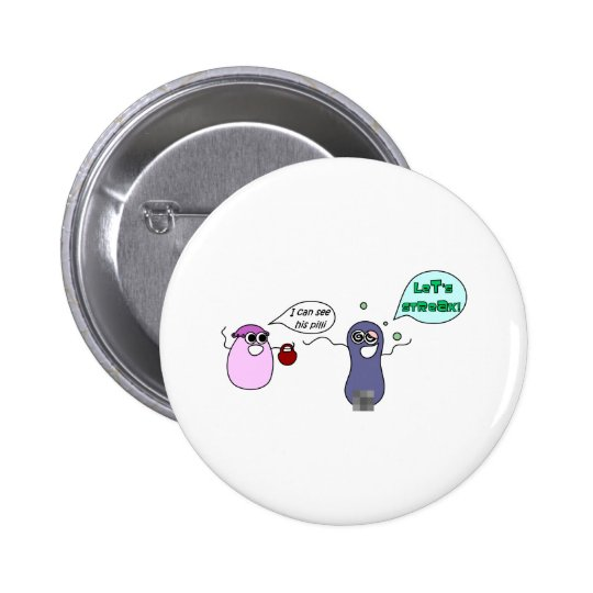Let's Streak 6 Cm Round Badge