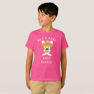 Let's Taco Bout Easter Funny Pun Tee Shirt