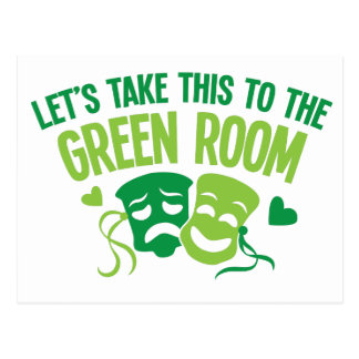 let's take this to the green room postcard