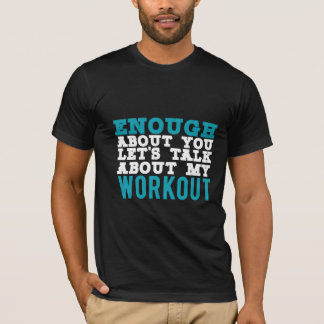 Let's talk about my workout funny tshirt