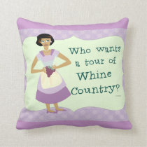 Lets Tour Whine Country! Cushion