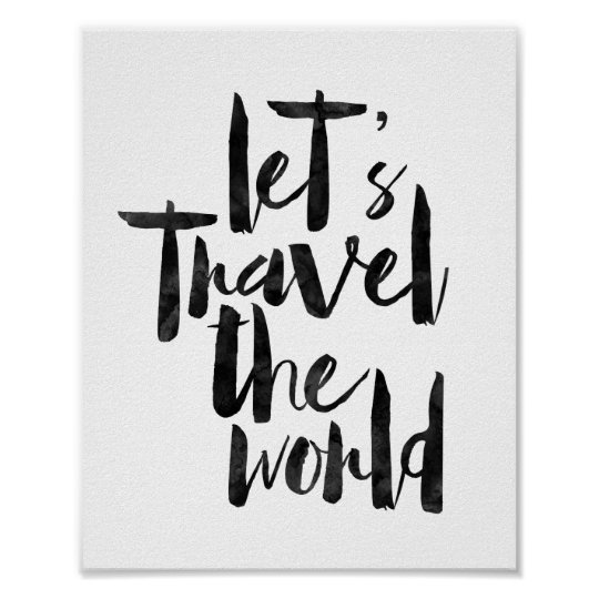 Let's Travel The World Poster