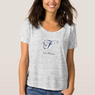 Letter F flourish fabulous Tees