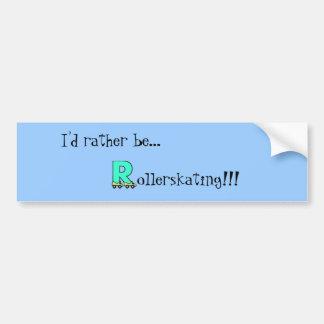 letter_r I d rather be Bumper Sticker