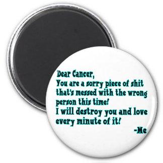 Letter To Cancer Magnet