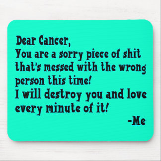 Letter To Cancer Mouse Mat
