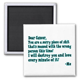 Letter To Cancer Square Magnet