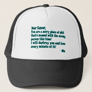 Letter To Cancer Trucker Hat