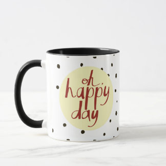 Lettering - Oh, happy day Mug