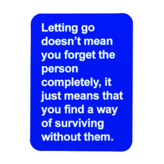 LETTING GO ADVICE DEFINITION QUOTES MISSING YOU VINYL MAGNET