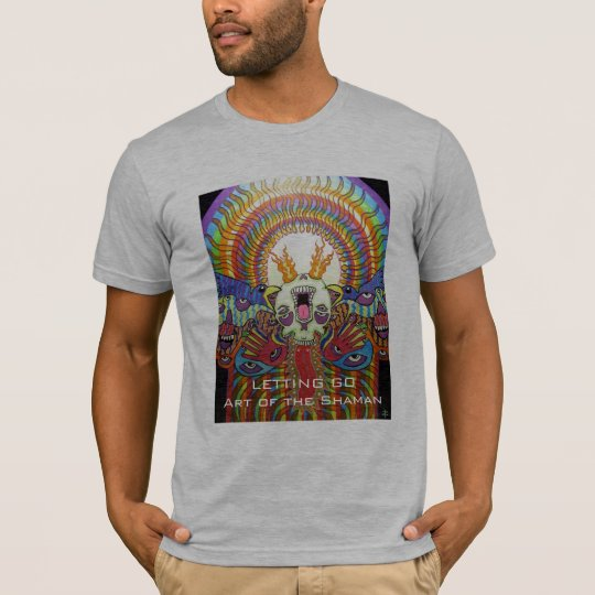 Letting Go ~ Art of The Shaman T-Shirt