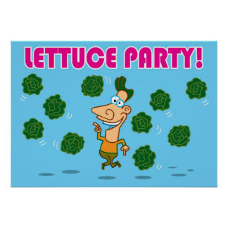 LETTUCE PARTY! POSTERS