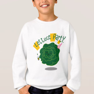 Lettuce Party Sweatshirt
