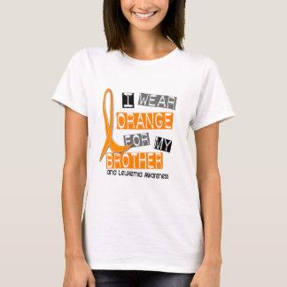 Leukemia I Wear Orange For My Brother 37 T-Shirt