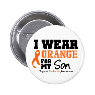 Leukemia I Wear Orange For My Son 6 Cm Round Badge