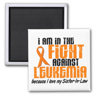 LEUKEMIA In The Fight For My Sister-In-Law 1 Square Magnet