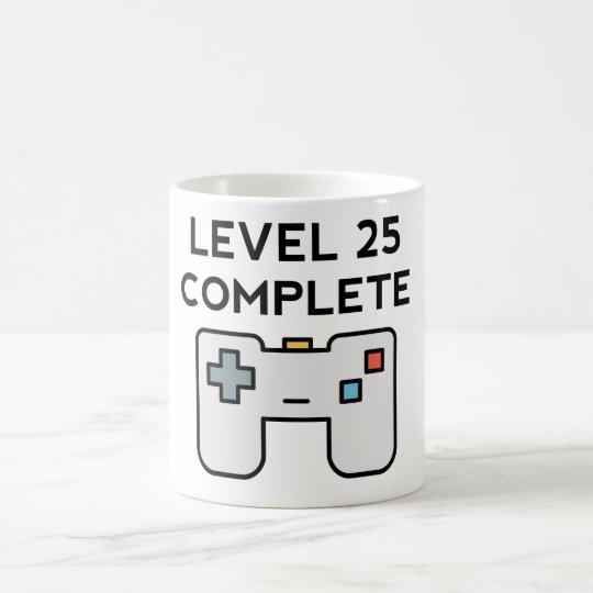 Level 25 Complete 25th Birthday Coffee Mug