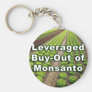 Leveraged Buy-out of Monsanto Key Chains
