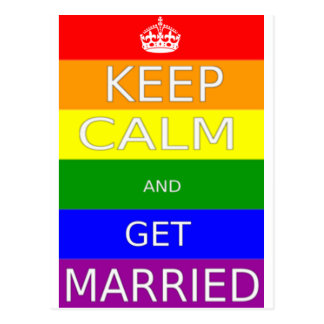 LGBT -Gay Marriage Keep calm and  Get Married Postcard