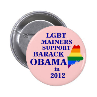 LGBT Mainers for Obama 2012 Pin