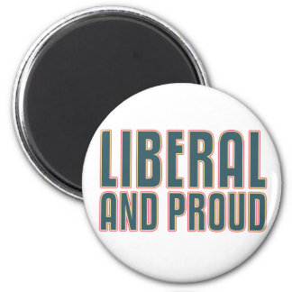 Liberal and Proud 6 Cm Round Magnet