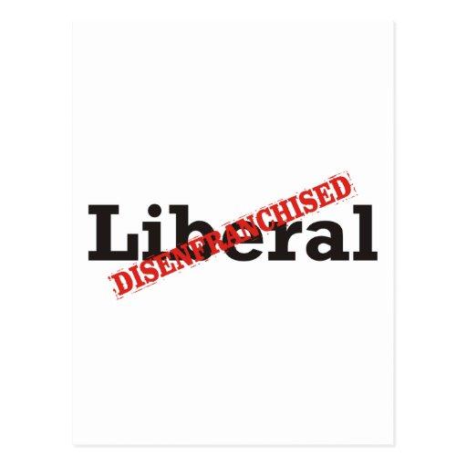 Liberal / Disenfranchised Postcard