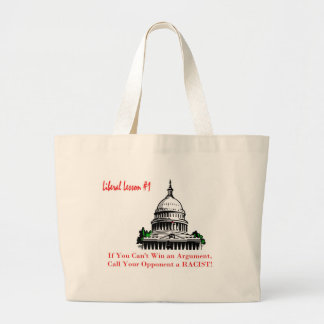 Liberal Lesson 1 If You Can't Win An Argument, Jumbo Tote Bag