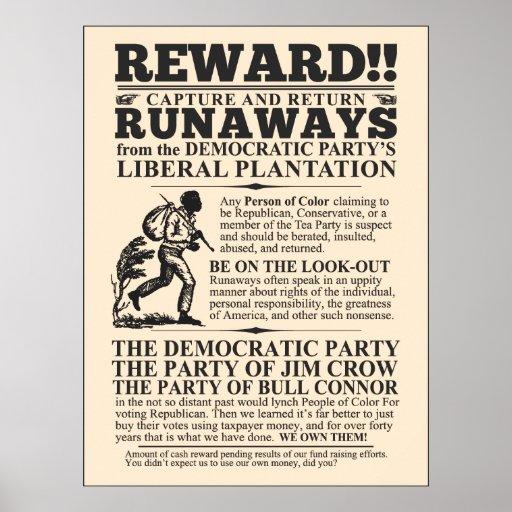 Liberal Plantation Runaway Posters